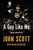A Guy Like Me: Fighting to Make the Cut