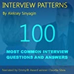 Job Interview Patterns: 100 Behavioral Interview Questions and Answers | Aleksey Sinyagin