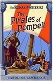 03 The Pirates of Pompeii (ROMAN MYSTERIES)