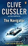 Clive Cussler The Navigator: NUMA Files #7 (Kurt Austin Adventures)