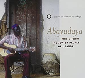 Abayudaya: Music From Jewish People of Uganda