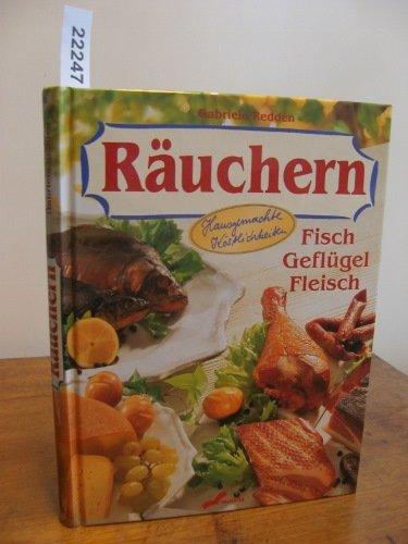Räuchern. Fisch, Geflügel, Fleisch
