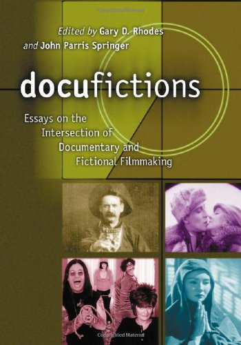 docufictions documentary essay fictional filmmaking intersection Get this from a library docufictions : essays on the intersection of documentary and fictional filmmaking [gary don rhodes.