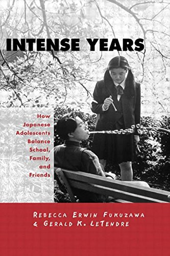 Intense Years: How Japanese Adolescents Balance School, Family and Friends (Reference Books in International Education)