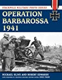 img - for Operation Barbarossa 1941 (Stackpole Military Photo Series) book / textbook / text book