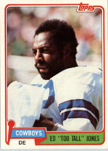 "1981 Topps Football Card # 185 Ed Too Tall"" Jones"" Dallas Cowboys at Amazon.com"