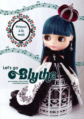 ブライスDVD 「Let's go Blythe Princess a la mode A documentary」