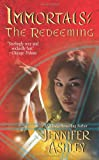 The Redeeming (Immortals (Love Spell)) (0505527456) by Ashley, Jennifer
