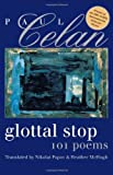 Glottal Stop: 101 Poems by Paul Celan (Wesleyan Poetry Series)