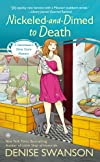 Nickeled and Dimed to Death: A Devereaux's Dime Store Mystery