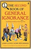 QI: The Second Book of General Ignorance by Lloyd, John, Mitchinson, John (2010) John, Mitchinson, John Lloyd