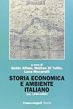 Cover Storia economica e ambiente italiano (ca. 1400-1850)