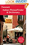 Frommer's Italian PhraseFinder and Di...