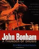 John Bonham: A Thunder of Drums (0879306580) by Nicholls, Jeff