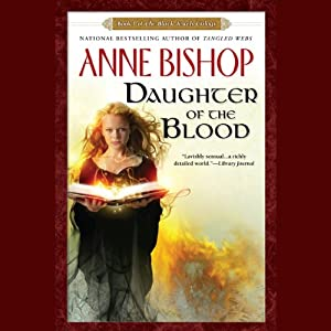 Daughter of the Blood: Black Jewels, Book 1 | [Anne Bishop]