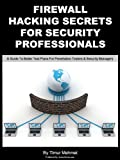 Firewall Hacking Secrets For Security Professionals (HackerStorm Penetration Testing Guides Book 1) (English Edition)