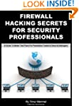 Firewall Hacking Secrets For Security...