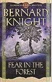 Bernard Knight Fear In The Forest