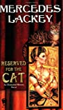 Reserved for the Cat: An Elemental Masters Novel