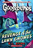 img - for Revenge of the Lawn Gnomes (Classic Goosebumps #19) by R.L. Stine (2011-04-01) book / textbook / text book