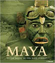 Maya: Divine Kings of the Rainforest: Nikolai (editor) Grube
