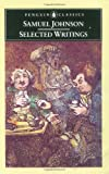 Samuel Johnson: Selected Writings (0140430334) by Cruttwell, Patrick; Patrick Cruttwell (Edited and with an Introduction and Notes by)