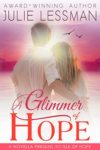 A Glimmer Of Hope by Julie Lessman ebook deal