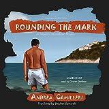 Rounding the Mark: An Inspector Montalbano Mystery (Inspector Montalbano Mysteries) Andrea Camilleri