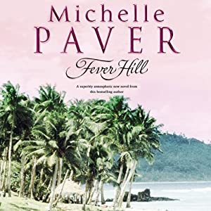 Fever Hill | [Michelle Paver]