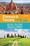 Florence and Tuscany with Kids: Florence and Tuscany Travel Guide 2015