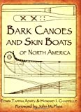 img - for Bark Canoes and Skin Boats of North America book / textbook / text book