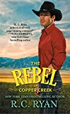 The Rebel of Copper Creek (Copper Creek
