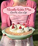 Sweetie-licious Pies: Eat Pie, Love Life