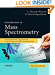 Introduction to Mass Spectrometry: In...