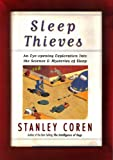 Sleep Thieves:An Eye Opening Exploration into the Science and Mysteries of Sleep (0028740017) by Coren, Stanley