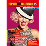 Top 100 Hit Collection 65: 6 Chart-Hits: Blow Me (One Last Kiss) - Balada - I Follow Rivers - Summertime Sadness...