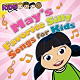 Mays Favorite Silly Songs for Kids (Amazon Exclusive)
