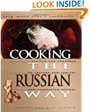 Cooking the Russian Way (Easy Menu Ethnic Cookbooks)