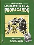 Les Crayons de la propagande