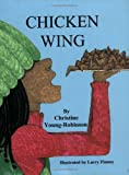 Chicken Wing [Paperback]