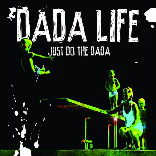 Just Do the Dada (Dig)