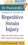 Dr. Pascarelli's Complete Guide to Re...