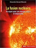 La fusion nuclaire : Un espoir pour une nergie propre et inpuisable