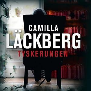 Tyskerungen   [Camilla Läckberg]