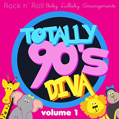 Rock N' Roll Baby: Totally 90'S Diva