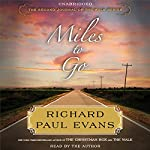 Miles to Go: The Second Journal of The Walk Series | Richard Paul Evans