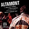 Altamont: The Rolling Stones, the Hells Angels, and the Inside Story of Rock's Darkest Day Hörbuch von Joel Selvin Gesprochen von: John Pruden