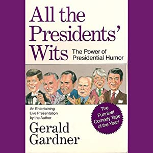 All the Presidents' Wits Audiobook