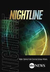 NIGHTLINE: Hidden Calories/Inside Converse/Vanessa Williams: 4/17/12