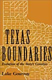 img - for Texas Boundaries: Evolution of the State's Counties (Centennial Series of the Association of Former Students, Texas A&M University) by Luke Gournay (2002-04-01) book / textbook / text book